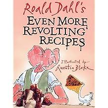 Even More Revolting Recipes.