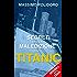 I segreti della maledizione del Titanic (ORIGINALS)