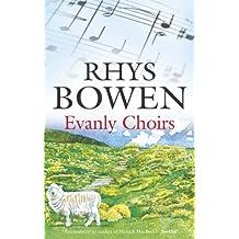 Evanly Choirs by Rhys Bowen (2005-06-24)