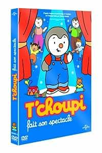 T'choupi fait son spectacle [+ 1 CD Audio]