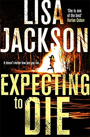 Expecting to Die: Montana Series, Book 7 (Montana Mysteries, Band 7)