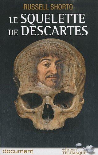 Le squelette de Descartes