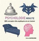 psychologie minute 200 concepts cl?s expliqu?s en un instant