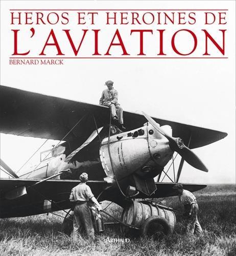 Hros et hrones de l'aviation