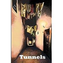 Tunnels: Volume 1