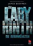 'Die Auserwählten - Im Labyrinth: Maze Runner 1 (Die Auserwählten - Maze Runner,...' von James Dashner