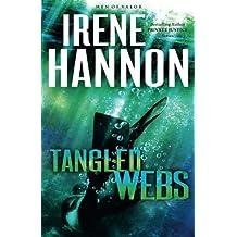 Tangled Webs: A Novel (Men of Valor) by Irene Hannon (2016-10-04)