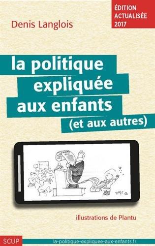 La politique explique aux enfants (et aux autres)