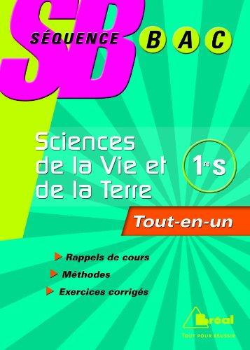 Sciences de la Vie et de la Terre 1e S : Tout-en-un