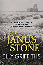 The Janus Stone: Bones are buried beneath it and secrets hidden by Elly Griffiths (2010-02-04)