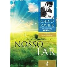 Nosso Lar (A Vida no Mundo Espiritual) (Portuguese Edition)