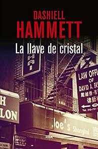 La llave de cristal par Dashiell Hammett