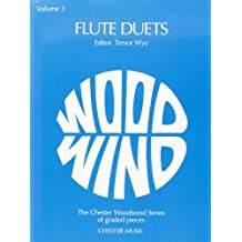 Flute Duets Volume 3 (Chester Woodwind Series of Graded Pieces)