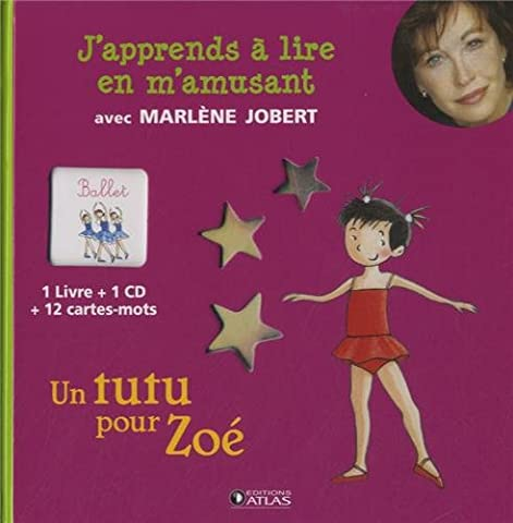 J'apprends à lire en m'amusant : Un tutu pour Zoé