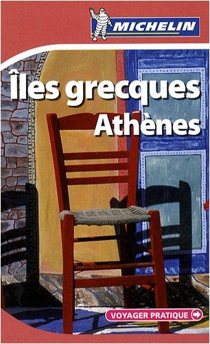 ILES GRECQUES - ATHENES 28002 - VOYAGER PRATIQUE MICHELIN (PRATIQUES/PRAKT. MICHELIN)