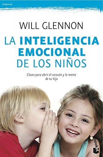 Descargar Libro La Inteligencia Emocional De Los Niños (Familia) de Will Glennon