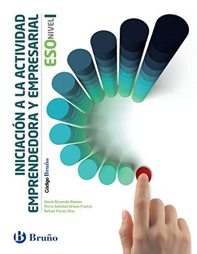 Código Bruño Iniciación a la Actividad Emprendedora y Empresarial ESO Nivel I