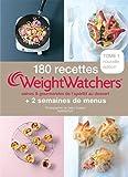 180 recettes Weight Watchers - Tome 1: saines et gourmande de l'apéritif au dessert