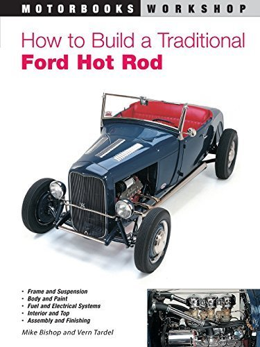 How to Build a Traditional Ford Hot Rod (Motorbooks Workshop) by Mike Bishop (2000-10-01)
