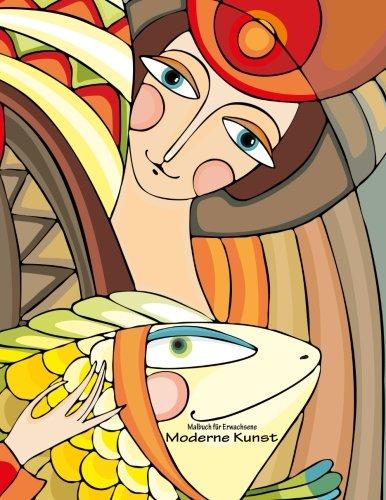 Malbuch für Erwachsene - Moderne Kunst 1 (Kunst Für Erwachsene)