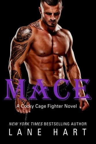 Mace: Volume 4 (A Cocky Cage Fighter Novel)