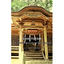 Shintoism: The Indigenous Religion of Japan by A. C. Underwood (2007-01-01)