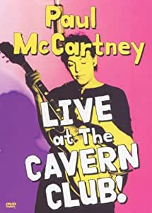 Paul McCartney: Live at the Cavern Club [DVD]