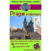 eGuide Voyage: Prague et alentours (eGuide Voyage ville t. 8) (French Edition)