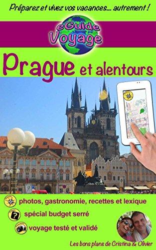 eGuide Voyage: Prague et alentours (eGuide Voyage ville t. 8)