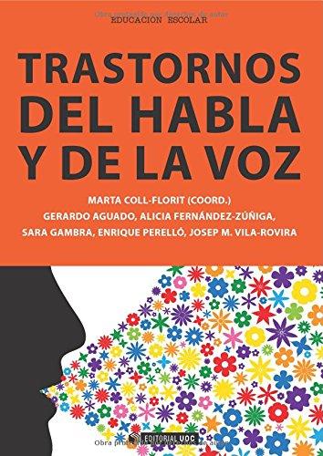 Trastornos del habla y de la voz (Manuales) por Marta Coll-Florit (Coord.)