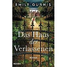 Das Haus der Verlassenen: Roman (German Edition)