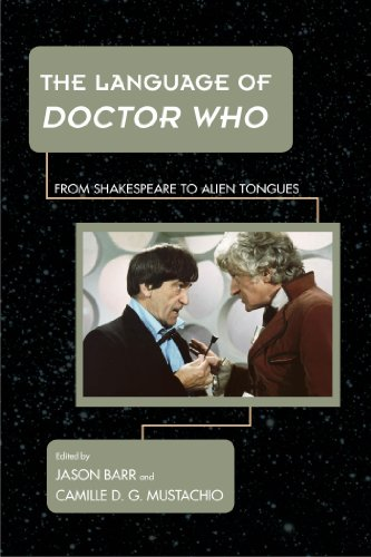 The Language of Doctor Who: From Shakespeare to Alien Tongues (Science Fiction Television) (English Edition)