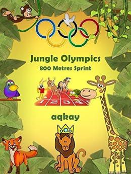Descargar El Autor Torrent Jungle Olympics-800 Metres Sprint Epub Ingles
