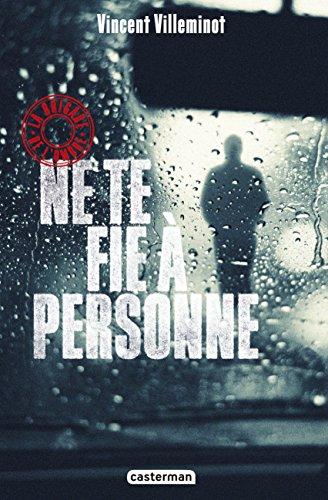 La Brigade de l'ombre / Vincent Villeminot (2) : Ne te fie à personne