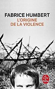 L'Origine de la violence - Prix Renaudot Poche