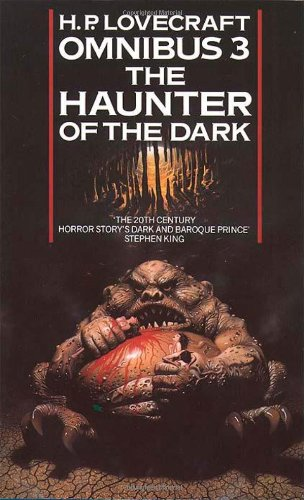 the-haunter-of-the-dark-and-other-tales-h-p-lovecraft-omnibus-book-3-haunter-of-the-dark-and-other-t