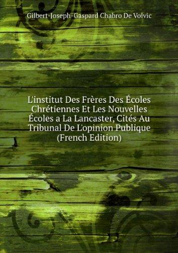 linstitut-des-frares-des-acoles-chractiennes-et-les-nouvelles-acoles-a-la-lancaster-citacs-au-tribun