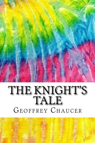 the-knights-tale-includes-mla-style-citations-for-scholarly-secondary-sources-peer-reviewed-journal-