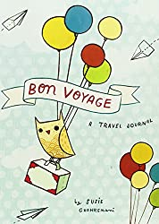 Bon Voyage Travel Journal: A Travel Journal