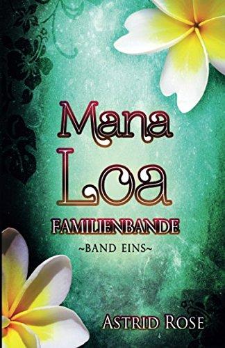 Mana Loa - Familienbande