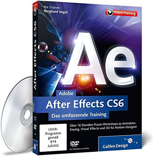 Adobe After Effects CS6 - Das umfassende Training