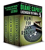 Licensed to Thrill 5: Hunt For Jack Reacher Series Thrillers Books 4-6 (Diane Capri's Licensed to Thrill Sets) (English Edition)