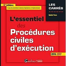 L'Essentiel des Procédures civiles d'exécution 2016-2017, 6ème Ed.