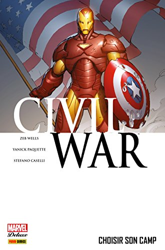 civil-war-vol-5-choisir-son-camp
