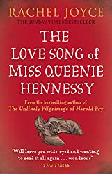 The Love Song of Miss Queenie Hennessy: Or the letter that was never sent to Harold Fry