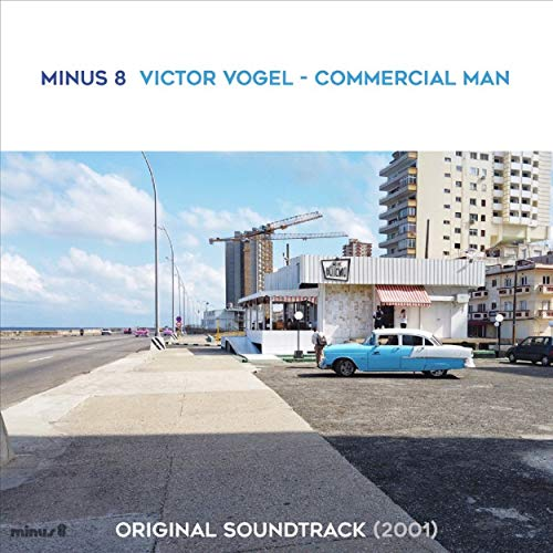 Viktor Vogel - Commercial Man (2001) (Original Motion Picture Soundtrack)
