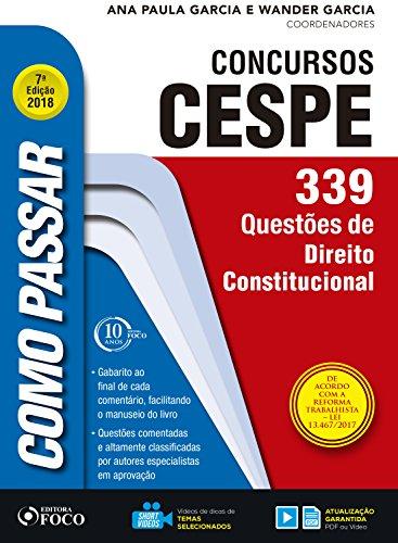 Como passar em concursos CESPE: direito constitucional: 339 questões de direito constitucional (Portuguese Edition) por Wander Garcia