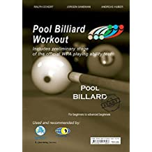 Pool Billiard Workout START: Includes preliminary stage of the official WPA playing ability test (PAT): For Beginners to Advanced Beginners (PAT-System Workout)