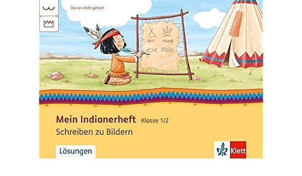 Mein Indianerheft Schreiben Zu Bildern Klasse 12 Amazonde Bücher
