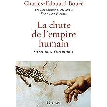 La chute de l'Empire humain : Mémoires d'un robot (essai français)